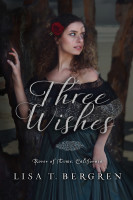 Three Wishes (River of Time California, Book 1)