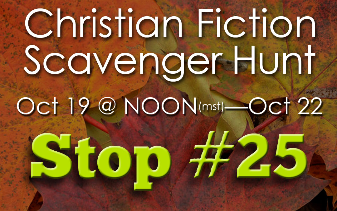 Christian Fiction Scavenger Hunt Stop #25