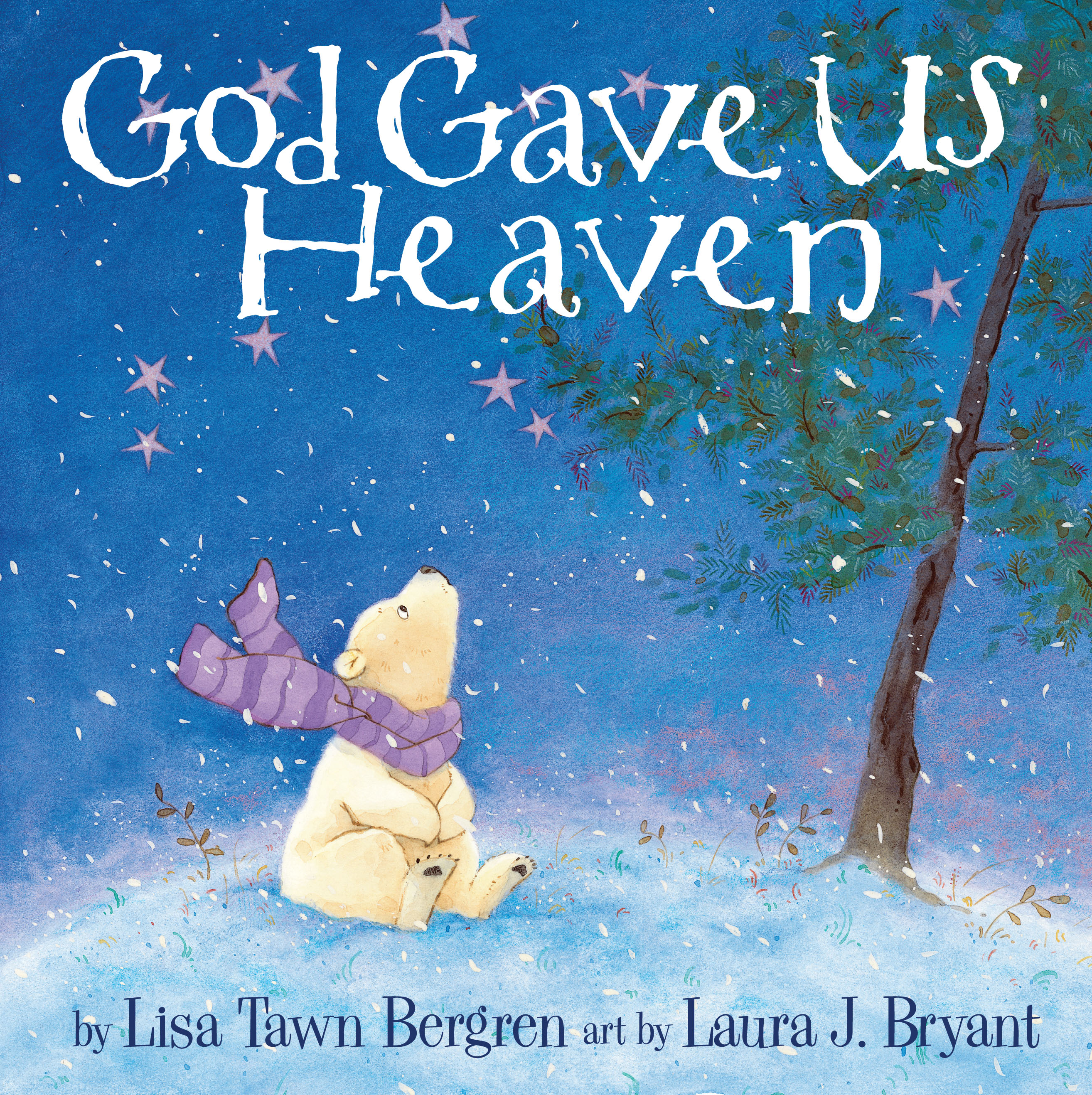 god gave us heaven lisa tawn bergren