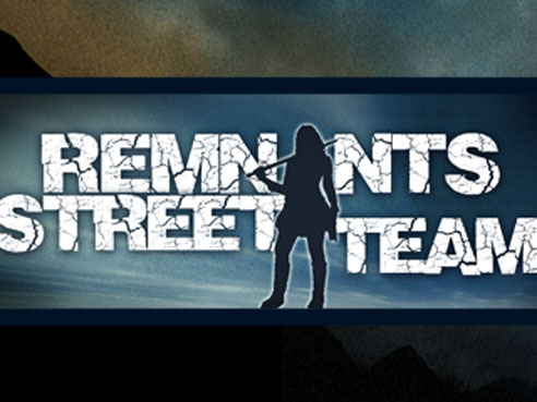 Remnants Street Team Update