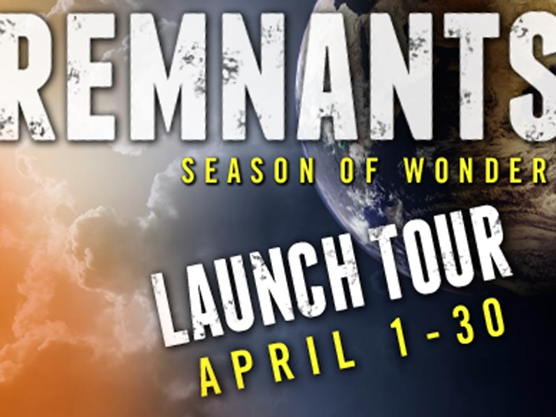 Remnants Launch Tour in April!