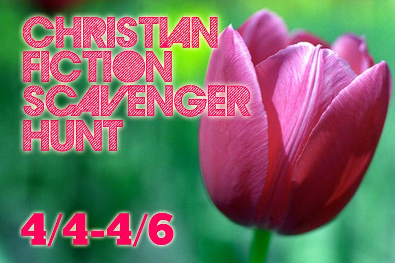 Christian Fiction Scavenger Hunt 4/4-4/6