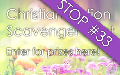 Christian Fiction Scavenger Hunt Stop #33 & Prize Entry Form